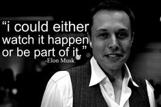 Elon Musk: 1971-present: Born and raised in South Africa, Elon Musk is an entrepreneur credited for the founding of SpaceX, the first private company to successfully launch and cock with the ISS, and co-founding Tesla Motor Company as well as Paypal. He hopes to use the company to develop methods for transporting and supporting human life on other planets.