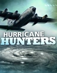 the Weather Channel Hurricane Hunters