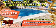 Para el Año Nuevo 2014 tiene una alternativa adicional para viajar al norte de Perú en busca de sus hermosas playas y agradable clima. Serán 6 días y 5 noches para disfrutar de las espectaculares instalaciones del Hotel Las Pocitas, con alimentación indicada en el programa. (Del 28 de diciembre al 02 de enero de 2014).