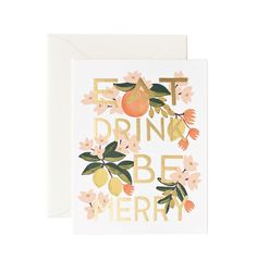 Eat Drink & Be Merry Available as a single card or a boxed set of 8 by Rafle Paper Co