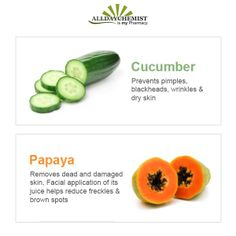 Did you know? Papaya & Cucumber are two very healthy items which nourishes your skin & makes it look youthful.  Click here to get a healthy looking skin: