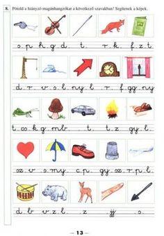 Anyanyelvi gyakorló 2. - kisferenc.qwqw.hu Prep School, Kids And Parenting, Grammar, Worksheets, Activities For Kids, Diy And Crafts, Literature, Homeschool, Teacher