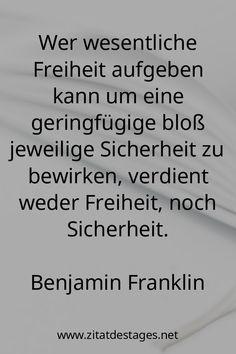 """Heute vor 231 Jahren, am 17.04.1790, verstarb Benjamin Franklin! Benjamin Franklin wurde 84 Jahre alt. Aus diesem Anlass lautet unser Zitat des Tages heute: """"Wer wesentliche #Freiheit aufgeben kann um eine geringfügige bloß jeweilige Sicherheit zu bewirken, verdient weder #Freiheit, noch Sicherheit."""" (Benjamin #Franklin) #RIP #RIPBenjaminFranklin #BenjaminFranklin #BenjaminFranklinZitate #FreiheitZitate #ZitatDesTages #BerühmteZitate #Sprüche #Zitate #ZitateZumNachdenken #QuoteOfTheDay"""