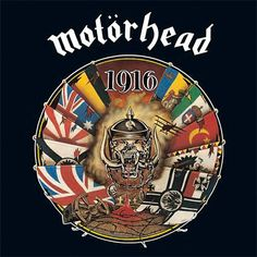 """Motorhead, 1916****: This is definitely one of my favorite Motorhead albums, in part because Lemmy sets aside the gruff exterior on a couple of tracks that are absolutely astounding. The first is """"Love Me Forever"""" which he would later do as a duet with Doro Pesch. The second is """"1916,"""" which is a song about the futility of war from the soldier's perspective. Awesome album. 1/22/15"""