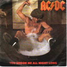 "AC/DC, ""You Shook Me All Night Long,"" 1980"