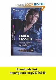 Special Agents Surrender (Silhouette Romantic Suspense) (9780373277186) Carla Cassidy , ISBN-10: 0373277180  , ISBN-13: 978-0373277186 ,  , tutorials , pdf , ebook , torrent , downloads , rapidshare , filesonic , hotfile , megaupload , fileserve