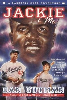 Jackie and Me (Baseball Card Adventure series)   Great quick read, for sport lovers. Probably would be great read aloud books for the younger set of children.