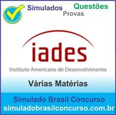 Concurso da Banca Iades 2014.  Novos Simulados e Questões da Iades 2014.  http://simuladobrasilconcurso.com.br/simulados/concursos/?filtro_banca=66  #SimuladoBrasilConcurso, #ProvaIades