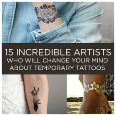 Gorgeous! Would be fun to try some out over summer. 15 Incredible Artists Who Will Change Your Mind About Temporary Tattoos