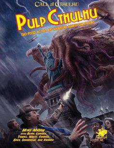 Pulp Cthulhu edition Call of Cthulhu) - Calling All Heroes! It's Time To Take The Fight to Cthulhu! Pulp Cthulhu is a game of two-fisted adventure, weird Cthulhu Game, Call Of Cthulhu Rpg, Eldritch Horror, Lovecraftian Horror, Hp Lovecraft, Culture Pop, Weird Science, Tentacle, At Least