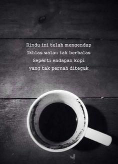New quotes indonesia rindu ibu ideas Quotes Rindu, Quotes Lucu, Cinta Quotes, Quotes Galau, Smile Quotes, People Quotes, Happy Quotes, Love Quotes, Inspirational Quotes