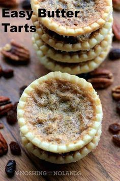 Easy Butter Tarts - A Canadian favorite - Noshing With the Nolands Easy Butter Tarts are kind of a oxymoron. All butter tarts can be very easy, so if you are looking for a last minute baking idea grab some tarts shells. Mini Desserts, Easy Desserts, Delicious Desserts, Dessert Tarts Mini, Dutch Desserts, Baking Desserts, Plated Desserts, Easy Tart Recipes, Baking Recipes
