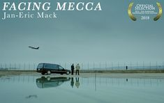 FACING MECCA by Jan-Eric Mack ||| Switzerland ||| Student Film