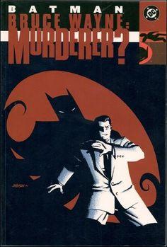 Number 37 (owned)  Bruce Wayne: Murderer? Batman: The 10 Cent Adventure; Detective Comics #766-767; Batgirl #24; Nightwing #65-66; Batman: Gotham Knights #25-26; Birds of Prey #39-40; Robin (vol. 2) #98-99; Batman #599-600 August 2002