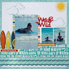 Wet & Wild - Scrapbook.com