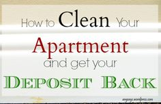 How to Clean Your Apartment and Get Your Deposit Back -- angsays.wordpress.con