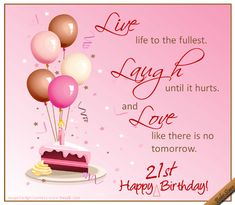 Share With Your Young Woman The Best Tip Of Life On Her 21st Birthday In Most Beautiful Way This Ecard 123greetings