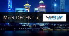 DECENT's co-founder and CEO Matej Michalko will be presenting the blockchain driven future of media at the NAB Show in Shanghai https://decent.ch/decent-joins-nab-show-shanghai/