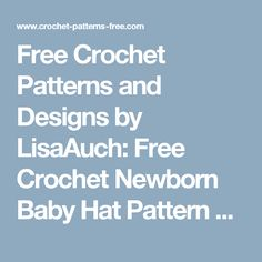 Free Crochet Patterns and Designs by LisaAuch: Free Crochet Newborn Baby Hat Pattern Ribbed Baby Hat With a large pom pom Perfect for Baby