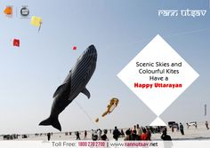 The Festival of Kites and Beautiful Sights, Wish You a Happy Uttarayan