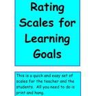 Rating Scales for Learning Goals is a set of quick and easy posters for you to print and hang. These posters align to Robert Marzano's teaching f...