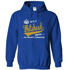 Its a Whitehead Thing, You Wouldnt Understand! - #sweatshirt blanket #grey sweater. BEST BUY => https://www.sunfrog.com/LifeStyle/Its-a-Whitehead-Thing-You-Wouldnt-Understand-yfbdvsuusx-RoyalBlue-19697640-Hoodie.html?68278