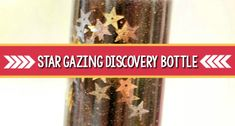 Create your own star gazing discovery bottle for fun space sensory play for your preschool, pre-k, and kindergarten classroom. Sensory Bottles For Toddlers, Sensory Bottles Preschool, Sensory Wall, Sensory Boards, Daycare Rooms, Home Daycare, Pre K Pages, Discovery Bottles, Infant Art