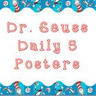 Use these Daily 5 posters in your Dr. Seuss themed classroom! Includes: -Read to Self -Read to Someone -Listen to Reading -Word Work -Work on Writi...