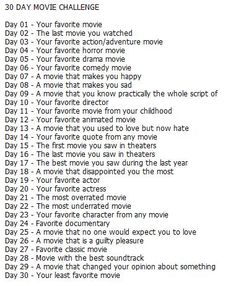 movie challenge Ive decided to do one of these 30 day challenges, and found one specifically for film :) Just thought itd be fun, and would give me something to post every daywhich is a Music Challenge, Writing Challenge, 30 Day Challenge, Challenge Accepted, Disney Challenge, Journal Challenge, Challenge Ideas, 30 Tag, The Last Movie