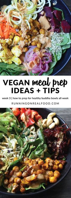 Healthy buddha bowls are the perfect match for vegan food prep! Take some time to prep the ingredients in advance and throw together nutritious and delicious buddha bowls all week long. Learn buddha bowls are, how to make them and how to prep the ingredients ahead of time. Vegan Meal Prep Ideas | week 3 | buddha bowls http://runningonrealfood.com/vegan-meal-prep-ideas-3-buddha-bowls/