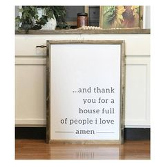 And Thank You For A House Full Of People I Love Amen 24