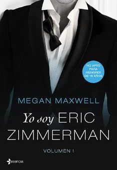 Leer Libro Yo soy Eric Zimmerman – Vol. I – Megan Maxwell (Online) Megan Maxwell Libros, Eric Zimmerman, Film Books, Ebooks, Romances, Selfies, Gay, Amor, Templates