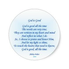 God Is Good. Round Sticker