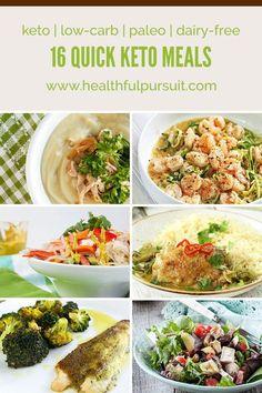 16 Quick Keto Meals (low-carb, paleo + dairy-free)