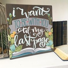 Cari's Canvas -  this quote stole my heart when I came across it, and I was inspired immediately to turn it into a painted piece! Whether you love books or not... this one is a keeper .