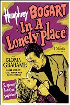 In a Lonely Place (1950). Starring: Humphrey Bogart, Gloria Grahame and Frank Lovejoy