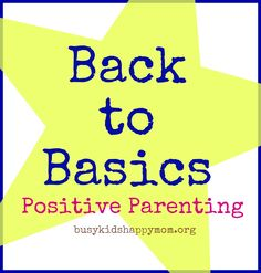 Back-to-Basics Parenting: Dinner and Bedtime Routine.  Clear rewards and consequences for a calmer house.