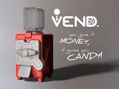 VEND - the totally printed candy dispenser by ErikJDurwoodII.