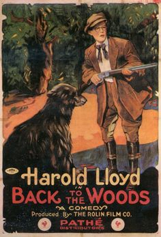 Harold Lloyd - Back To The Woods.....  1918