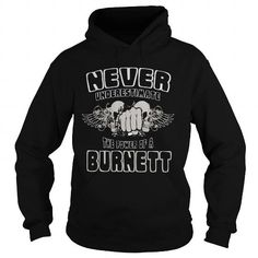 Awesome Tee TeeForBurnett  Never Underestimate The Power Of Burnett T-Shirts