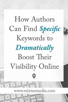 A step-by-step guide to help authors easily discover specific and detailed keywords to make you and your book more visible online. Book Marketing Strategy, Author Keywords, Book Marketing Tips Writing Advice, Writing Resources, Writing A Book, Writing Prompts, Writing Websites, Writing Help, Writing Ideas, Personal Branding, Handout