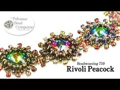 Rivoli Peacock Bracelet or Necklace -  surround the rivoli, then putting  componenets together ~ Seed Bead Tutorials