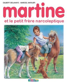 Martine and her narcoleptic brother