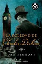 Los últimos años de la vida de Charles Dickens a partir del accidente ferroviario que le cambió la vida para siempre.  http://www.casadellibro.com/libro-la-soledad-de-charles-dickens/9788496940956/1659019