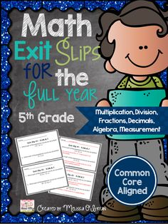 Don't wait for the big test to figure out who doesn't get it! With frequent math exit slips you can quickly assess your students and know immediately who has it and who doesn't. Math exit slips are a MUST in every best practice classroom! $ #wildaboutfifthgrade