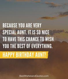 Happy Birthday Aunt - 35 Lovely Birthday Wishes that You Can Use. Birthday Messages, Birthday Wishes, Happy Birthday Aunt, Wish You The Best, Sayings, Words, Birthday Msgs, Special Birthday Wishes, Lyrics