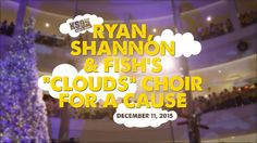 "2015 - KS95 Ryan, Shannon & Fish's ""Clouds"" Choir for a Cause"