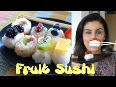 Have you ever thouht about FRUIT SUSHI? Easy idea for a gorgeus dessert  - Video in ITALIAN and ENGLISH