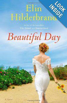 Amazon.com: Beautiful Day: A Novel (9780316099783): Elin Hilderbrand: Books