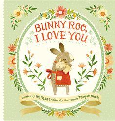 Amazon.fr - Bunny Roo, I Love You - Melissa Marr, Teagan White - Livres